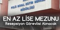 Ankara Polis Moral Eğitim Merkezi'ne Lise Mezunu Resepsiyonist Alınacak