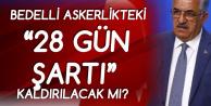 'Bedelli Askerlikte 28 Gün Şartı' Konusunda AK Parti'den Açıklama