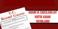 Hakim ve Savcılara Ait Kritik Karar Resmi Gazete'de
