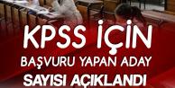 KPSS için Başvuru Yapan Aday Sayısı Açıklandı