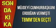 Müjdeyi Erdoğan Vermişti: Yıpranma Payı TBMM'den Geçti