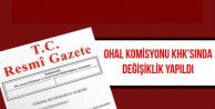 OHAL Komisyonu KHK'sında Değişiklik Yapıldı