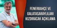 Şenol Güneş'ten Fenerbahçe ve Galatasaraylıları Kızdıracak Açıklama