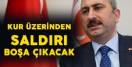 Adalet Bakanı Gül: Kur Üzerinden Saldırı Boşa Çıkacak