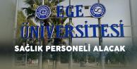 Ege Üniversitesi'ne Yeni Sağlık Personelleri Alınacak