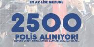 En Az Lise Mezunu 2500 Polis Alımı Başvuruları 26 Ağustos'ta Sona Erecek