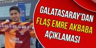 Galatasaray'dan Flaş Emre Akbaba Açıklaması