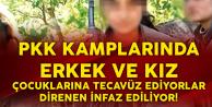 PKK Kamplarında Çocuklara Cinsel İstismar! Karşı Koyanlar İnfaz Edildi
