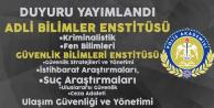 Polis Akademisi Duyurdu 'Güvenlik Bilimleri Enstitüsü ve Adli Bilimler Enstitüsü'ne Özel Öğrenci Alımı Yapılacak'