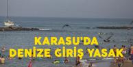 Sakarya Karasu'da Denize Girişler Yasaklandı!