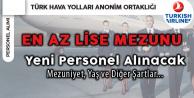 Türk Hava Yolları'na En Az Lise Mezunu Kabin Memuru Alınacak