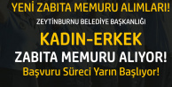 Zeytinburnu Belediyesi'ne Kadın-Erkek Zabıta Alınacak! Başvurular Yarın Başlıyor