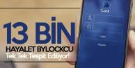 13 Bin Hayalet Bylock Kullanıcısı Daha Tespit Edildi