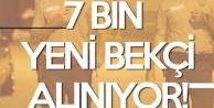 7 Bin Yeni Bekçi Alımı Yapılacak! Tarih Netleşti! İşte Sınav Merkezleri