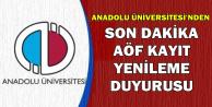 Anadolu Üniversitesi'nden AÖF Kayıt Yenileme Duyurusu Geldi