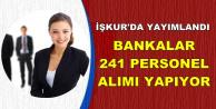 Bankalar 241 Personel Alımı Yapıyor-İlanlar İŞKUR'da