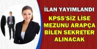 Büyükelçiliğe KPSS'siz Lise Mezunu Personel Alınıyor