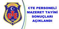 CTE Personeli Mazeret Tayini Sonuçları Açıklandı