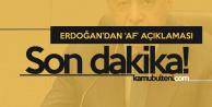 Cumhurbaşkanı Erdoğan'dan Flaş 'Af' Açıklaması