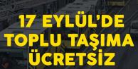 İBB Meclisi Karar Verdi! 17 Eylül'de Toplu Taşıma 8 Saat Ücretsiz Olacak