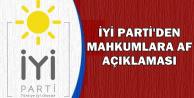 İYİ Parti'den Mahkumlara Af Açıklaması