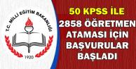 MEB'den Atama Duyurusu: 50 KPSS ile 2858 Öğretmen Alınacak