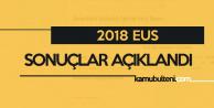 16 Eylül EUS Sonuçları Açıklandı