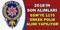 2018'in Son Alımları: 11 Bin 700 Erkek Polis Alımı (POMEM ve PAEM)