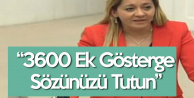 İYİ Partili Aylin Cesur : 3600 Ek Gösterge Sözünüzü Tutun!