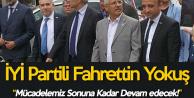 Fahrettin Yokuş'tan 'KHK Mağdurları' Çıkışı : Mücadelemizi Sürdüreceğiz