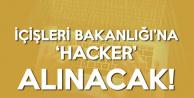 İçişleri Bakanlığı Beyaz Şapkalı Hacker Alımı Yapacak!