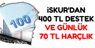 İŞKUR'dan Aylık 400 TL ve Günde 70 TL Harçlık