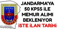 Jandarma 50 KPSS ile Sivil Memur Alımı Yapacak-İşte Beklenen İlanın Tarihi
