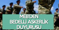 MEB'den Bedelli Askerlik Duyurusu