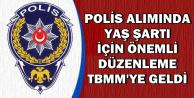 POMEM Polis Alımı Yaş Şartında Değişiklik TBMM'de