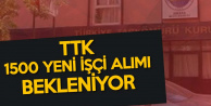 TTK , 1500 Yeni İşçi Alımı Yapacak (İlan Bekleyişi Sürüyor)