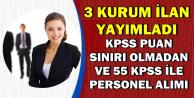 19 Kasım 2018 DPB İlanları: KPSS Sınırı Olmadan ve 55 KPSS ile Kamu Personel Alımı