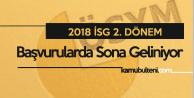 2018 İSG 2. Dönem Başvuruları için Son Günlere Girildi