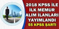 2018 KPSS ile İlk Memur Alımı İlanları Yayımlandı-55 Puan ile