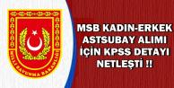 MSB Kadın-Erkek Astsubay Alımında KPSS Detayı Netleşti 2018