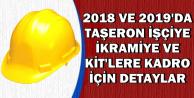 2018 ve 2019'da Taşerona İkramiye ve KİT'lere Kadro Detayları