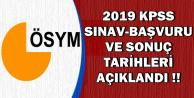 2019 KPSS Başvuru-Sınav-Sonuç Tarihleri Açıklandı (GK-GY-Eğitim-Alan-ÖABT)