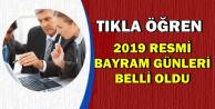 2019 Resmi Tatil Günleri Belli Oldu