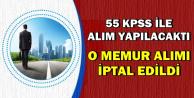 55 KPSS ile Alım Yapılacaktı: O Memur Alımı İptal Edildi