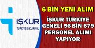 6 Bin Yeni Alım: İŞKUR Türkiye Geneli 56 Bin 679 Personel Alımı