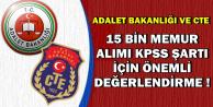 Adalet Bakanlığı ve CTE 15 Bin Kamu Personeli Alımında KPSS Şartı Düşebilir