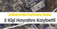 Ankara'da Korkunç Kaza: 2 Kişi Hayatını Kaybetti