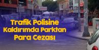 Antalya'da İlginç Olay, Trafik Polisine Trafik Cezası