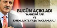 Bugün Açıkladı: AK Parti'den Mahkum Affı ve EYT Çıkışı
