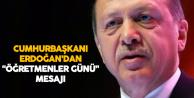 Cumhurbaşkanı Recep Tayyip Erdoğan'dan 'Öğretmenler Günü' Mesajı